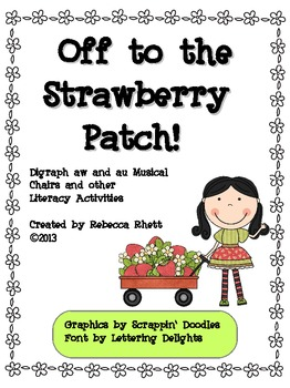 aw au Musical Chairs and other Literacy Activities-Off to the Strawberry Patch!