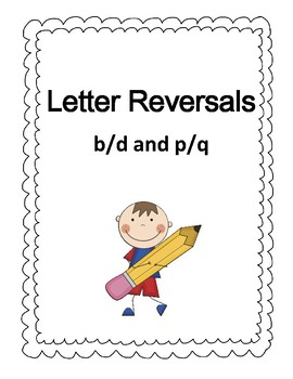 b d p q Letter Reversal Bundle Activities