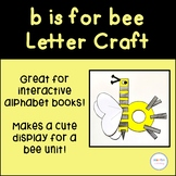 b is for bee Letter Craft