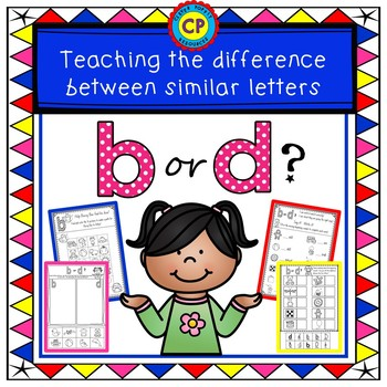 b or d? Teaching the difference between similar letters!