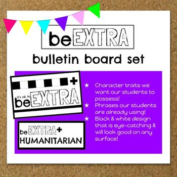 be *EXTRA* bulletin board set