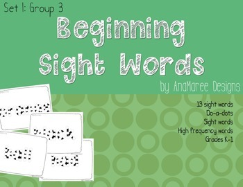 beginning sight words, set 1, group 3. Do-a-dots