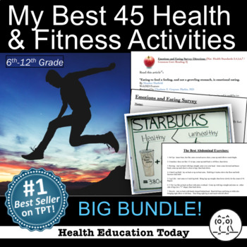 P.E. and Health Curriculum Bundle: My 45 Best Health & Fit