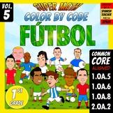 Fútbol - Color by Code - 1st grade - Super Math - Volume 5