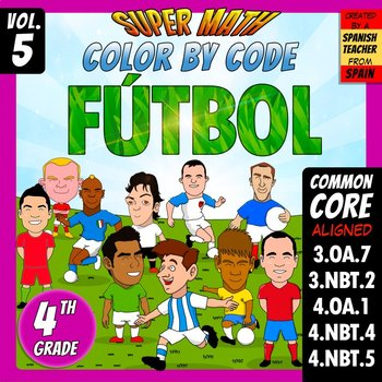 Fútbol - Color by Code - 4th grade - Super Math - Volume 5