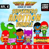 Addition - Super Math - Color by Code - EDITABLE - SPANISH VERSION