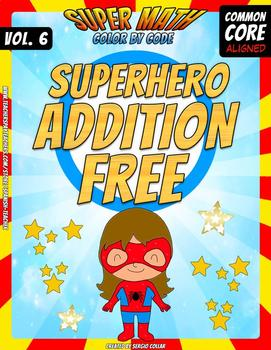 Addition Bundle - Color by Code - Super Math - Volume 6 - FREE