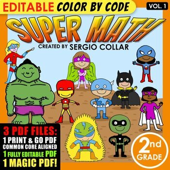 Super Math – 2nd grade - Color by Code - EDITABLE - Common Core Aligned