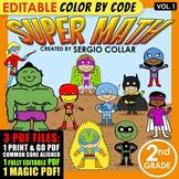 Super Math – 2nd grade - Color by Code - EDITABLE - Common Core Aligned