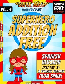 Addition Bundle - Color by Code - Super Math - Volume 6 - Spanish Version - FREE