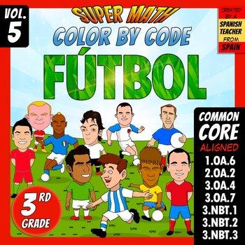 Fútbol - Color by Code - 3rd grade - Super Math - Volume 5
