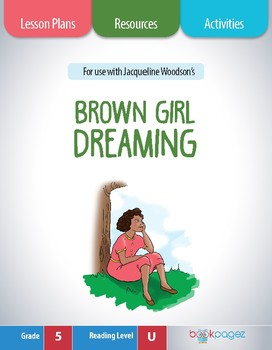 brown girl dreaming Lesson Plan  (Book Club Format - Character Analysis) (CCSS)
