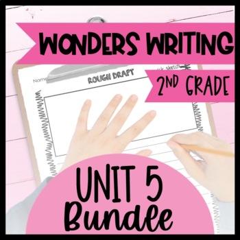 Wonders Writing and Grammar 2nd Grade Unit 5 Bundle