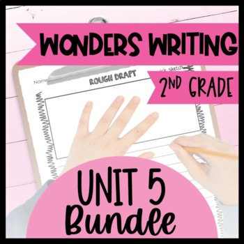 McGraw-Hill Wonders Writing and Grammar: 2nd Grade Unit 5 Bundle