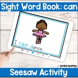 can Sight Word Book Seesaw Activity Distance Learning