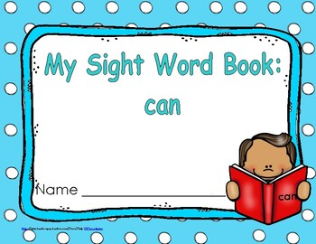 """Sight Word Practice Book and Emergent Reader-""""can"""""""