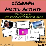 ch Digraph Picture/Word Matching Activity
