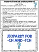 ch and tch Endings Jeopardy