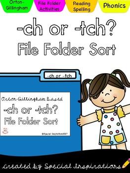 ch or tch File Folder Sort (Orton-Gillingham)