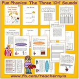 'ch' sounds - Phonics - The Three 'ch' Sounds