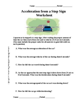 STOP! A Worksheet on Braking Distances using Velocity, Acceleration and Forces