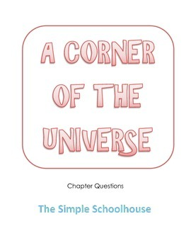 chapter questions for A Corner of the Universe