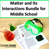 Matter and Its Interactions Bundle for Middle School Science