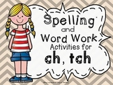 ch and tch  Digraph and Trigraph Worksheets Games and Activities for Fluency