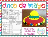 Cinco de Mayo {Craftivity, Printables & Reader}