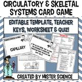Circulatory & skeletal systems card game EDITABLE 6 7 8th TX TEKS 7.12B