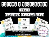citrus & succulents French calendar decor