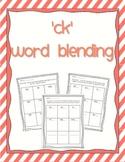 Word Blending - digraph ck