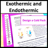 Exothermic and Endothermic Reactions NGSS MS PS1-6