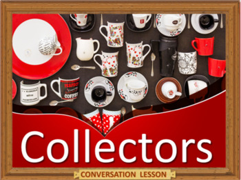 collections - ESL adult and kid conversation