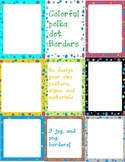 colorful polka dot borders