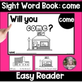 come Sight Word Book