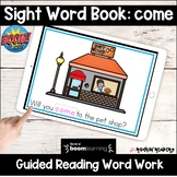 come Sight Word Book BOOM Cards Distance Learning