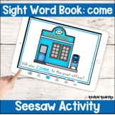 come Sight Word Book Seesaw Activity Distance Learning