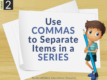Use Commas to Separate Items in a Series