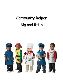 community helper Big and small