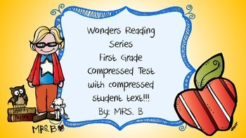 compressed version of Wonders weekly assessment Unit 1