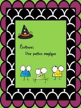 Écriture-Recette d'une potion magique et ses effets (Activité pour l'Halloween)