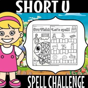 cvc short u spell challenge