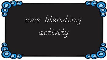 cvce blending activity