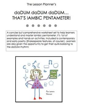 daDUM! This is Iambic Pentameter!