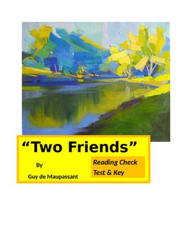 """de Maupassant ~ """"Two Friends"""" Reading Check Test & KEY"""