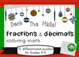 Deck The Halls! Christmas coloring math - fractions and decimals