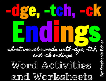 dge, tch, ck Ending Word Activities and Worksheets
