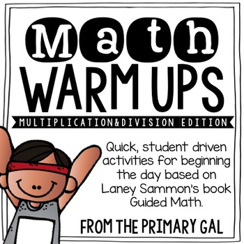 Multiplication & Division Math Warm Ups