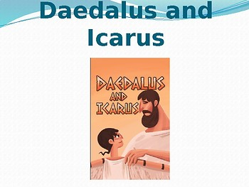 domain 4 lesson  6 daedalus and Icarus